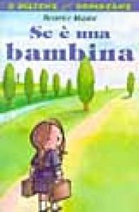 Se è una bambina / Beatrice Masini