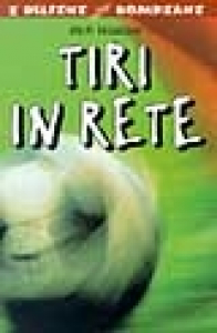 Tiri in rete / Rich Wallace