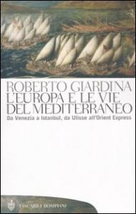 L'Europa e le vie del Mediterraneo