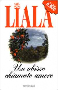 Un abisso chiamato amore / Liala