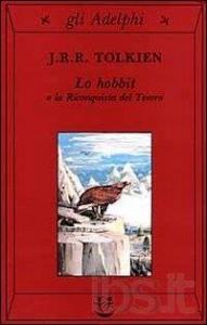 Lo hobbit o la riconquista del tesoro / J.R.R. Tolkien ; mappe e illustrazioni dell'autore