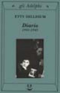 Diario 1941-1943 / Etty Hillesum ; a cura di J.G. Gaarlandt