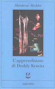 L'apprendistato di Duddy Kravitz / Mordecai Richler ; traduzione di Massimo Birattari