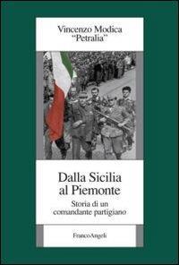 Dalla Sicilia al Piemonte