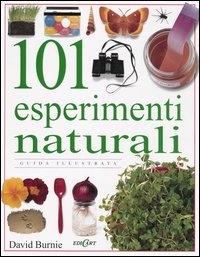 101 esperimenti naturali