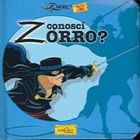 Conosci Zorro?