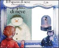 Il pupazzo di neve/ Raymond Briggs
