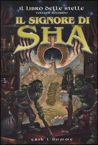 2: Il Signore di Sha