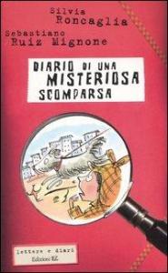 Diario di una misteriosa scomparsa