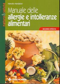 Manuale delle allergie e intolleranze alimentari