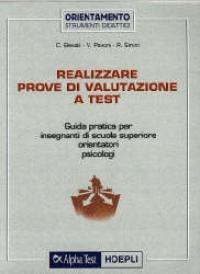 Realizzare prove di valutazione a test