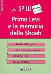 Primo Levi e la memoria della shoah