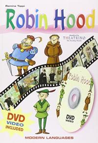 Robin Hood / original script Romina Tappi, Gillian Street  ; [dramatized by] Theatrino