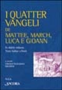 I quatter Vangeli de Mattee, March, Luca e Gioann in dialett milanes