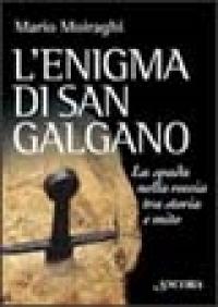 L'enigma di San Galgano