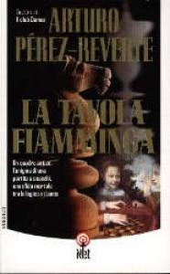 La tavola fiamminga / Arturo Pérez-Reverte ; traduzione di Roberta Bovaia e Silvia Sichel