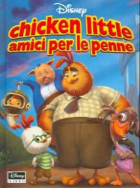 Chicken little, amici per le penne