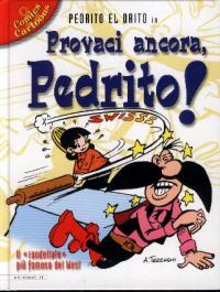 Provaci ancora, Pedrito!
