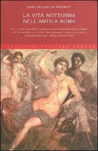 La vita notturna nell'antica Roma