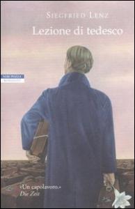 Lezione di tedesco / Siegfried Lenz ; traduzione di Luisa Coeta