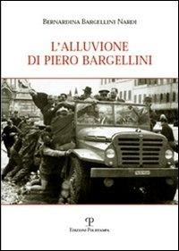 L' alluvione di Piero Bargellini