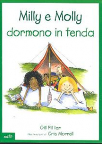 Milly e Molly dormono in tenda