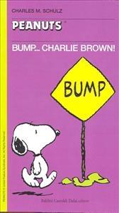 Bump... Charlie Brown!