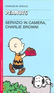 Servizio in camera, Charlie Brown!