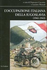 L'occupazione italiana della Iugoslavia, 1941-1943