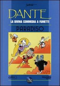 Dante, la divina commedia a fumetti. Paradiso