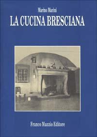 La cucina bresciana