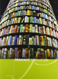 Piemonte terra di libri