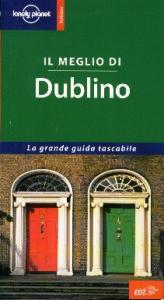Il meglio di Dublino