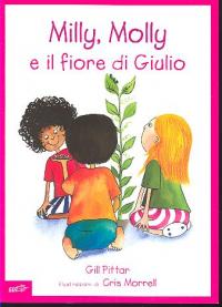 Milly, Molly e il fiore di Giulio