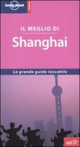 Il meglio di Shanghai