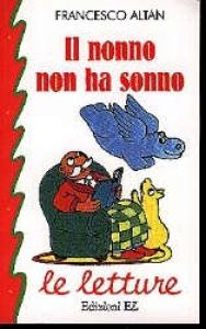 Il nonno non ha sonno / Francesco Altan