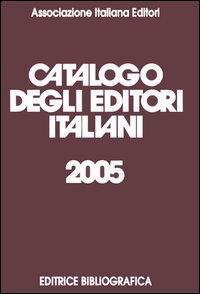 Catalogo degli editori italiani 2005