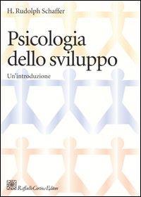 Psicologia dello sviluppo : un'introduzione / H. Rudolph Schaffer