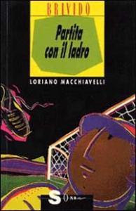 Partita con il ladro / Loriano Macchiavelli ; illustrazioni di Gianni Peg
