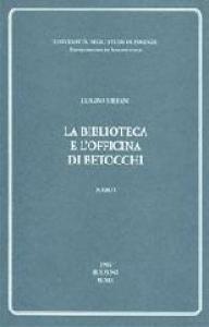 La biblioteca e l'officina di Betocchi
