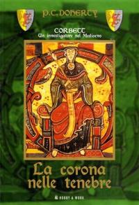 Vol. 2: La corona nelle tenebre