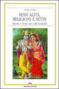 Sessualità, religioni e sette