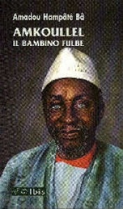 Amkoullel, il bambino fulbe