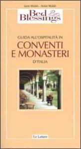Guida all'ospitalità in conventi e monasteri d'Italia
