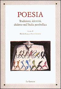 Poesia: tradizioni, identità, dialetto nell'Italia postbellica