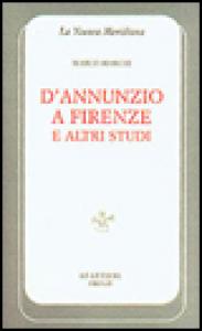 D'Annunzio a Firenze e altri studi