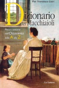 Il dizionario dei macchiaioli