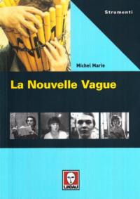 La nouvelle vague / Michel Marie