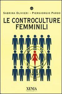Le controculture femminili
