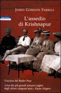 L'assedio di Krishnapur / James Gordon Farrell ; traduzione di Vincenzo Mingiardi